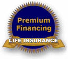 Premium Financing for Life Insurance